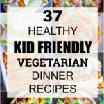 8 Healthy Kid Friendly Vegetarian Dinner Recipes – She …