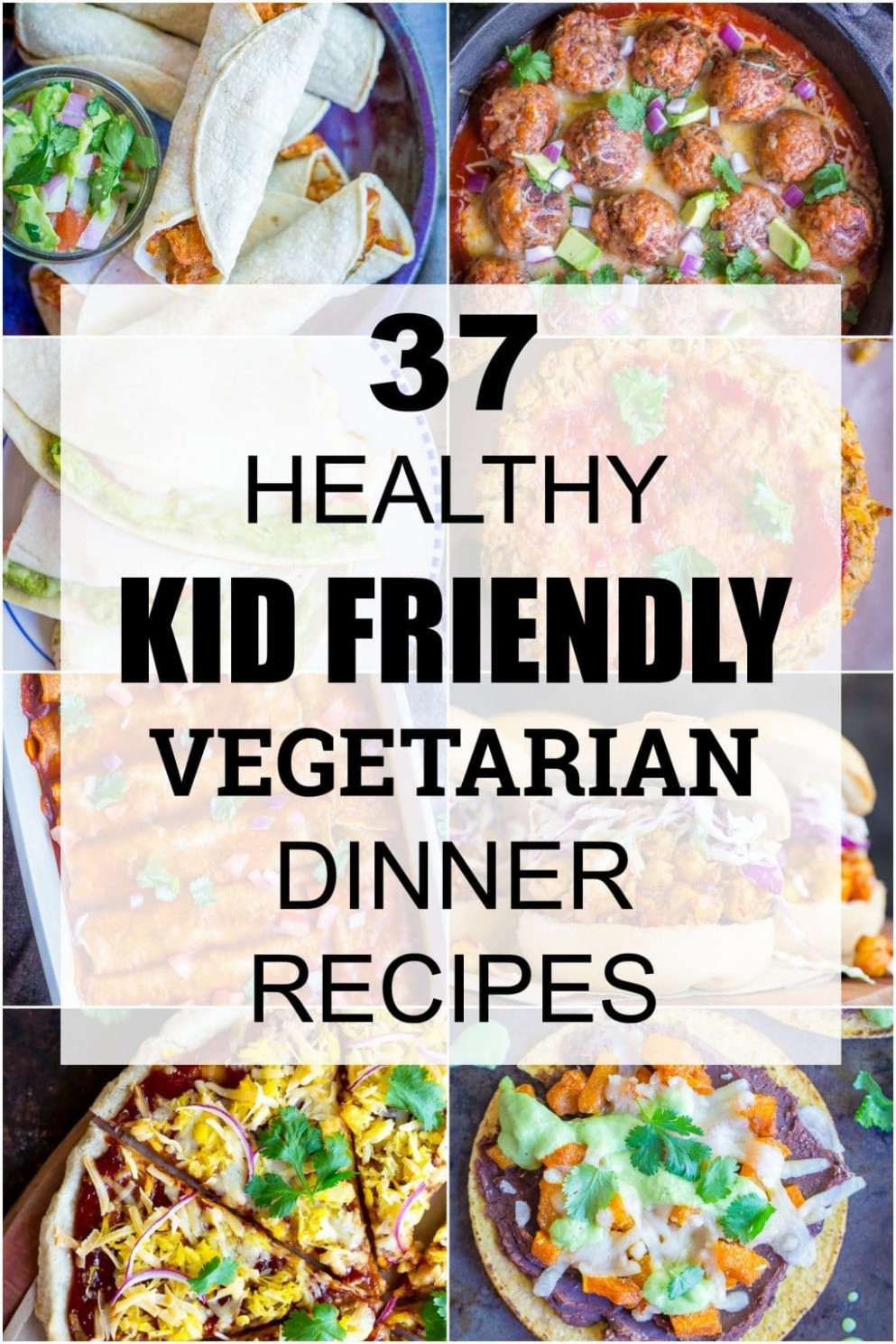 8 Healthy Kid Friendly Vegetarian Dinner Recipes - She ...