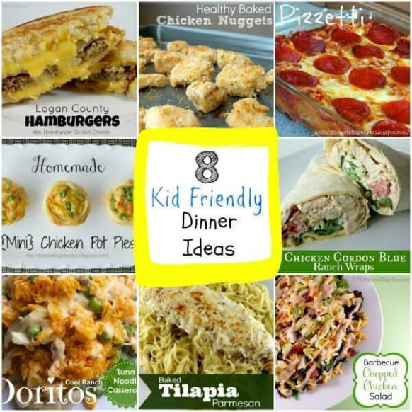 8 Kid Friendly Dinner Ideas! - The Best Blog Recipes