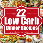 8 Low Carb Dinner Recipes – Big Bear's Wife