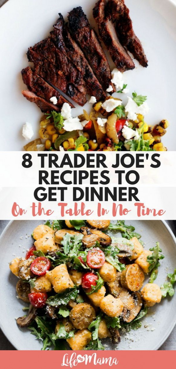 8 Trader Joe's Recipes To Get Dinner On The Table In No …