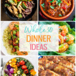 9 Delicious Whole 9 Dinner Ideas