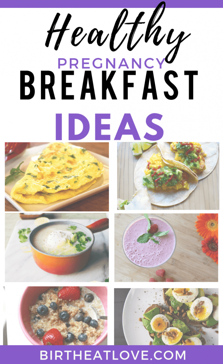 9 Healthy Pregnancy Breakfast Ideas - Birth Eat Love