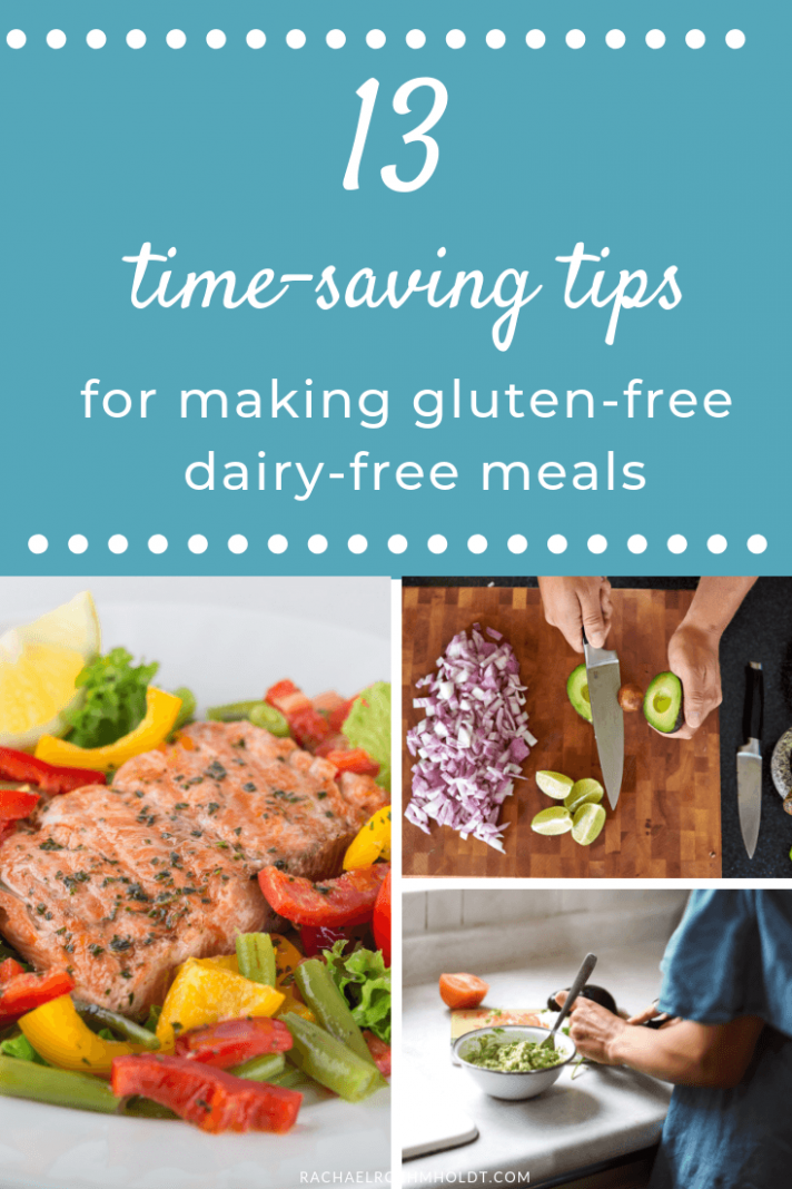 9 Time-Saving Tips for Making Gluten-free Dairy-free Meals ...