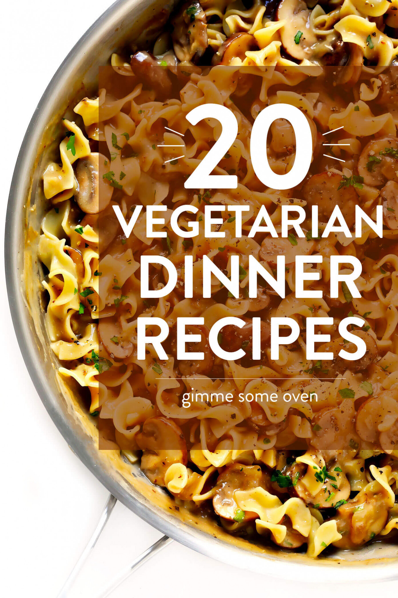 9 Vegetarian Dinner Recipes That Everyone Will LOVE ...