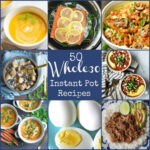 9+ Whole9 Instant Pot Recipes!! – Wholesomelicious