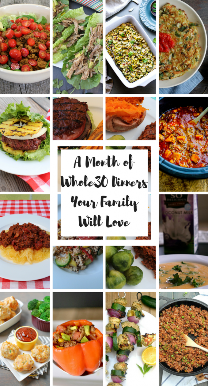 A Month Of Whole30 Family Friendly Dinner Recipes | Whole …