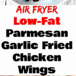 Air Fryer Garlic Parmesan Breaded Fried Chicken Wings …
