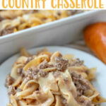 Amish Country Casserole | Recipe | Family Friendly Dinner …
