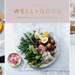 Announcing The Well+Good Cookbook! | Well+Good