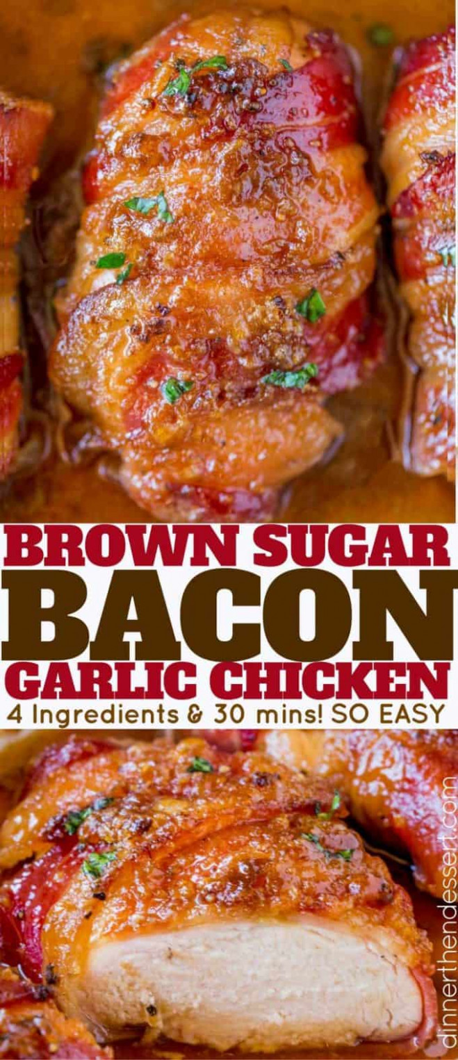 Bacon Brown Sugar Garlic Chicken - Dinner, then Dessert