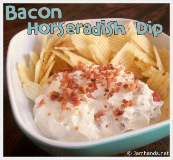 Bacon Horseradish Chip Dip | Cooking & Food | Chip dip ...