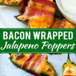 Bacon Wrapped Jalapeno Poppers – Dinner At The Zoo
