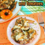 Baked Chicken And Zucchini Casserole With Tomatoes | Low …