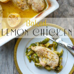 Baked Lemon Chicken – A Healthy Life For Me