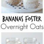 Bananas Foster Overnight Oats | Recipe | Banana Foster …