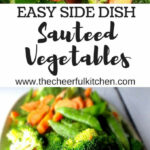 Best 25+ Sauteed Vegetables Ideas Only On Pinterest …