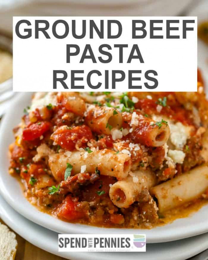 Best Ever Ground Beef Recipes - Spend With Pennies