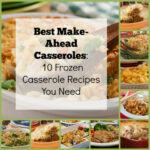 Best Make Ahead Casseroles: 10 Frozen Casserole Recipes …