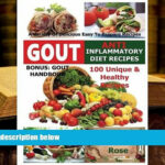 BEST PDF Gout Anti Inflammatory Diet Recipes – 10 Unique Healthy Recipes A  Variety Of