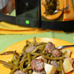 BEST SLOW COOKER ITALIAN SAUSAGE GREEN BEANS POTATOES