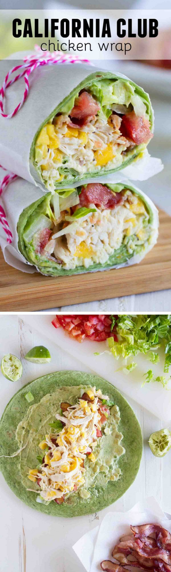 California Club Chicken Wrap - Taste and Tell