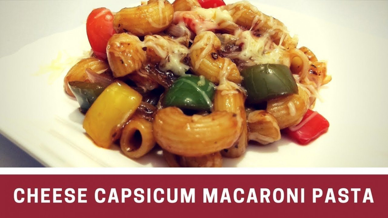 Cheese Capsicum Macaroni Pasta Recipe in Hindi by Cooking ...
