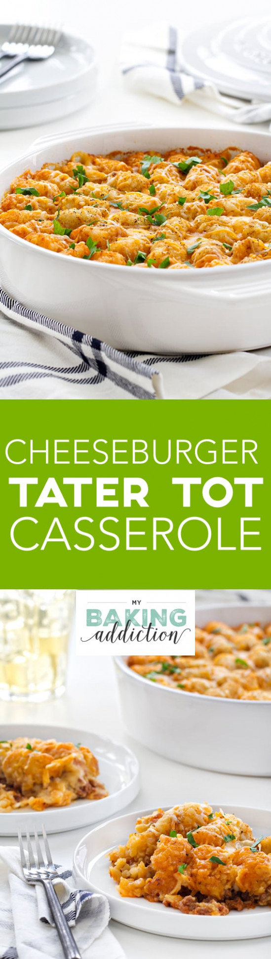 Cheeseburger Tater Tot Casserole - My Baking Addiction