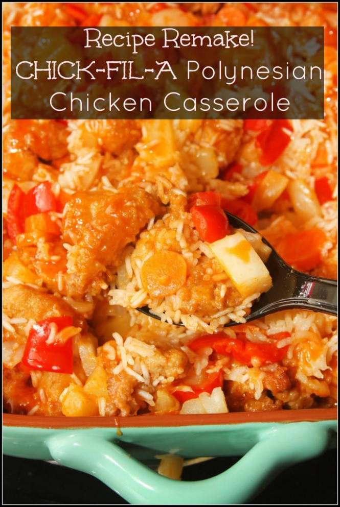 Chick-fil-A Polynesian Chicken Casserole - For the Love of ...