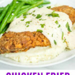 Chicken Fried Steak ⋆ Real Housemoms