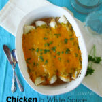 Chicken In White Sauce Enchiladas
