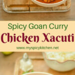 Chicken Xacuti, Goan Curry | Meethu's Stuff | Chicken …