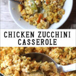 Chicken Zucchini Casserole | Over The Big Moon