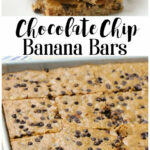 Chocolate Chip Banana Bars – Insanely Delicious Easy Snack …