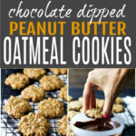 Chocolate Dipped Oatmeal Peanut Butter Cookies | Easy …