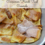 Cinnamon French Toast Casserole | Today's Creative Life