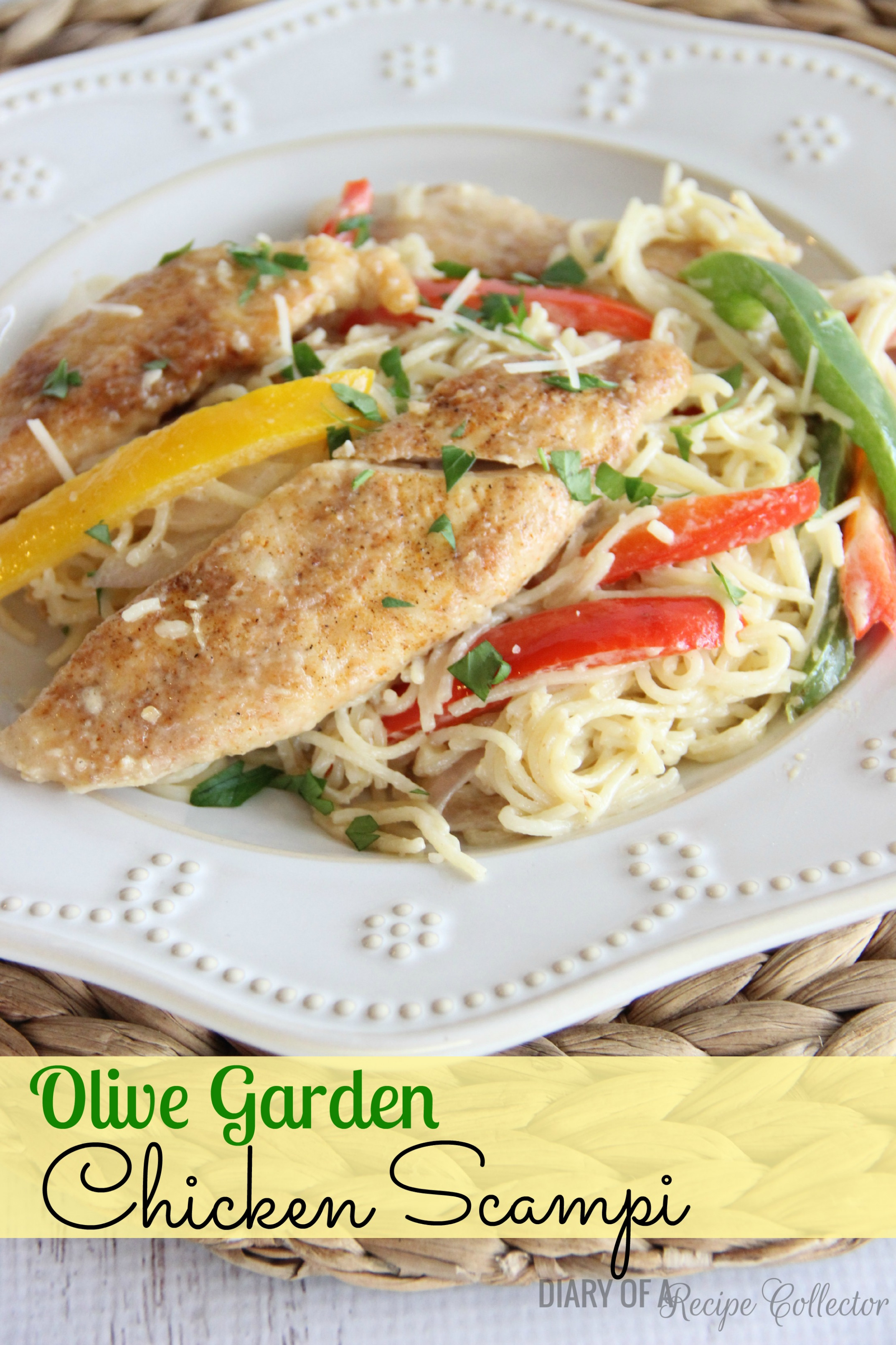 Copycat Olive Garden Chicken Scampi - Diary of A Recipe ...
