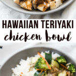 Copycat Rumbi Hawaiian Teriyaki Chicken Bowl Like Mother …