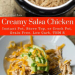 Creamy Salsa Chicken - Instant Pot, Crock Pot, or Stove ...