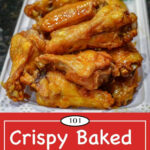 Crispy Oven Baked Chicken Wings | 101 Cooking For Two