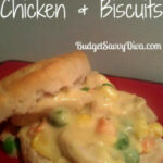 Crock Pot Chicken And Biscuits Recipe | Budget Savvy Diva