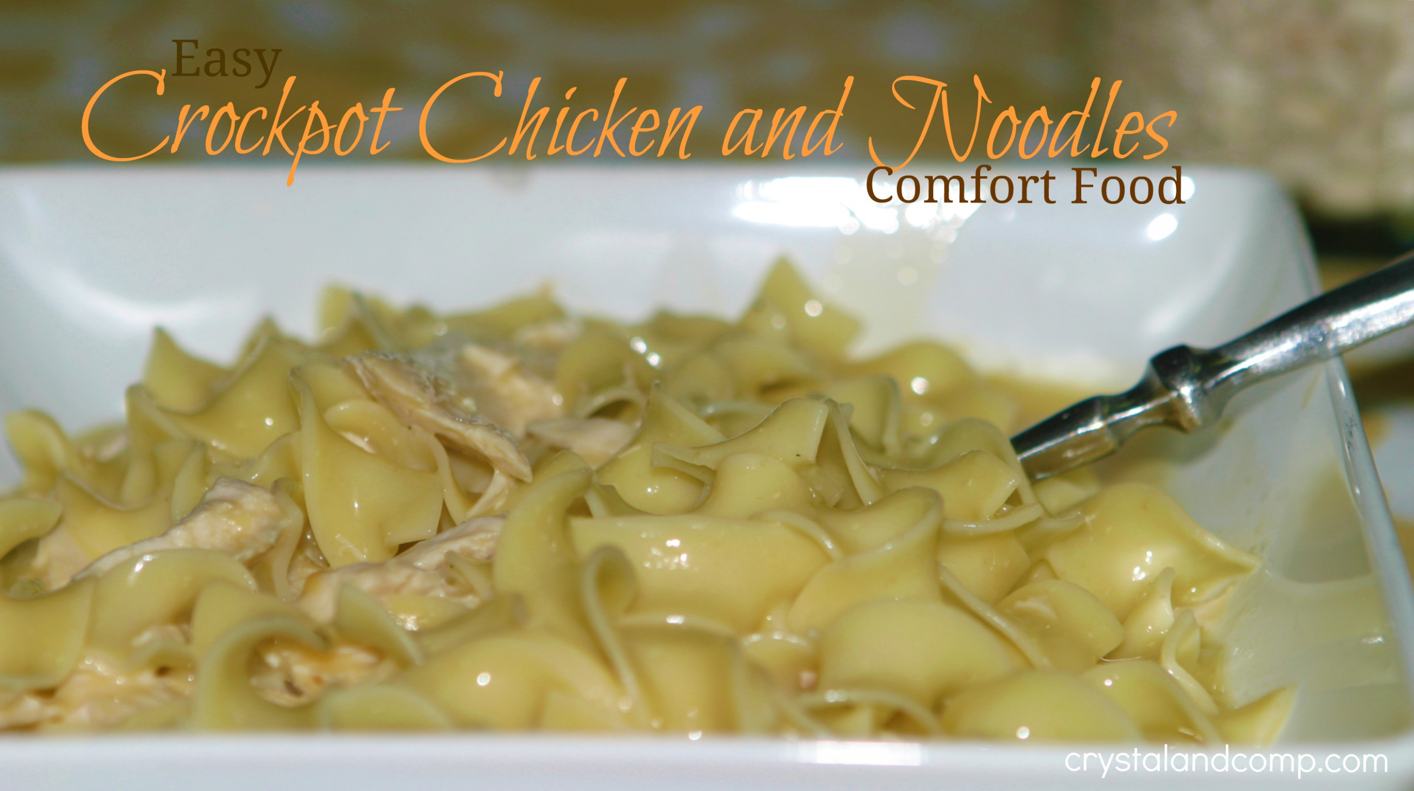 Crockpot Chicken and Noodles (Comfort Food at it's Best ...