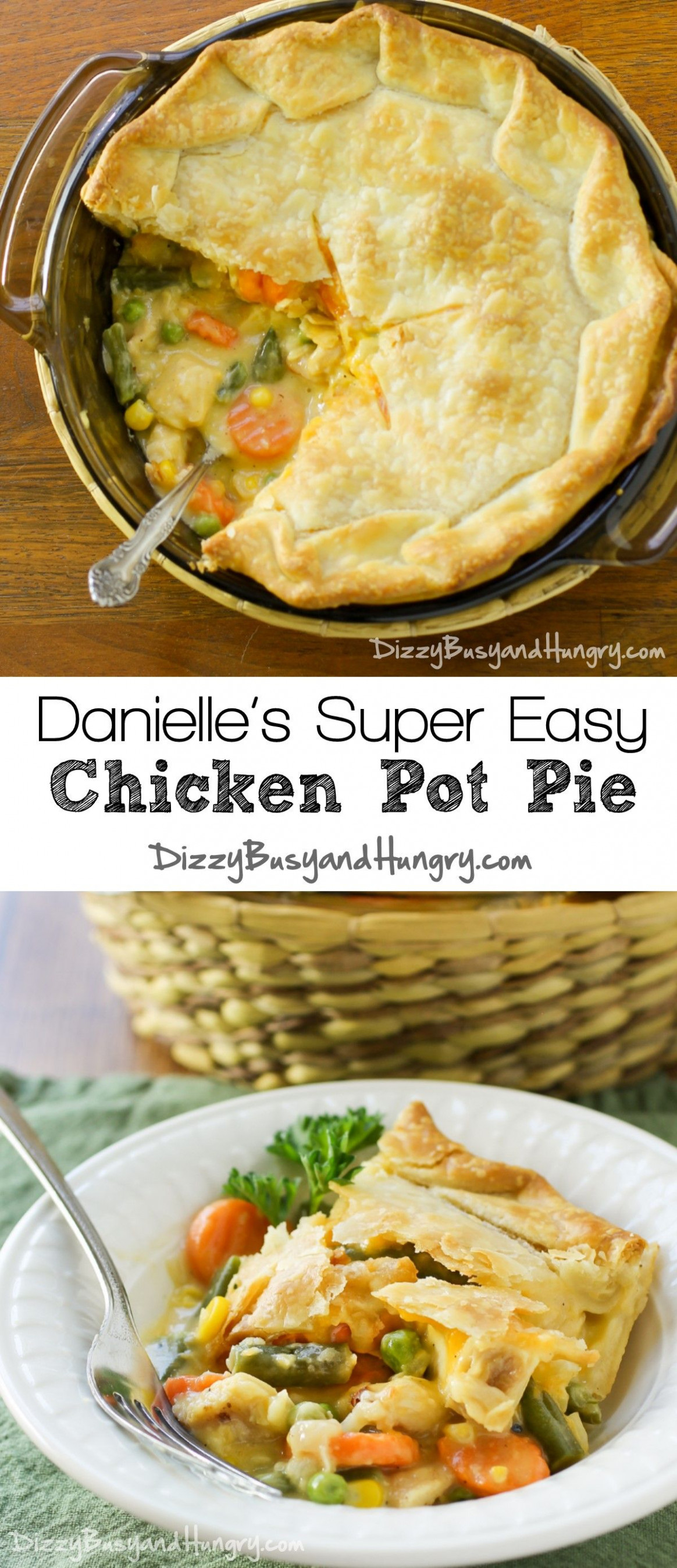 Danielle's Super Easy Chicken Pot Pie | Recipe | **Food ...