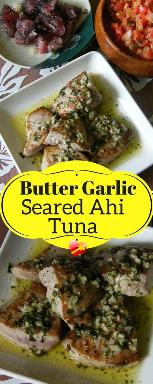 Delicious fried ahi tuna with garlic sauce. Simply ...