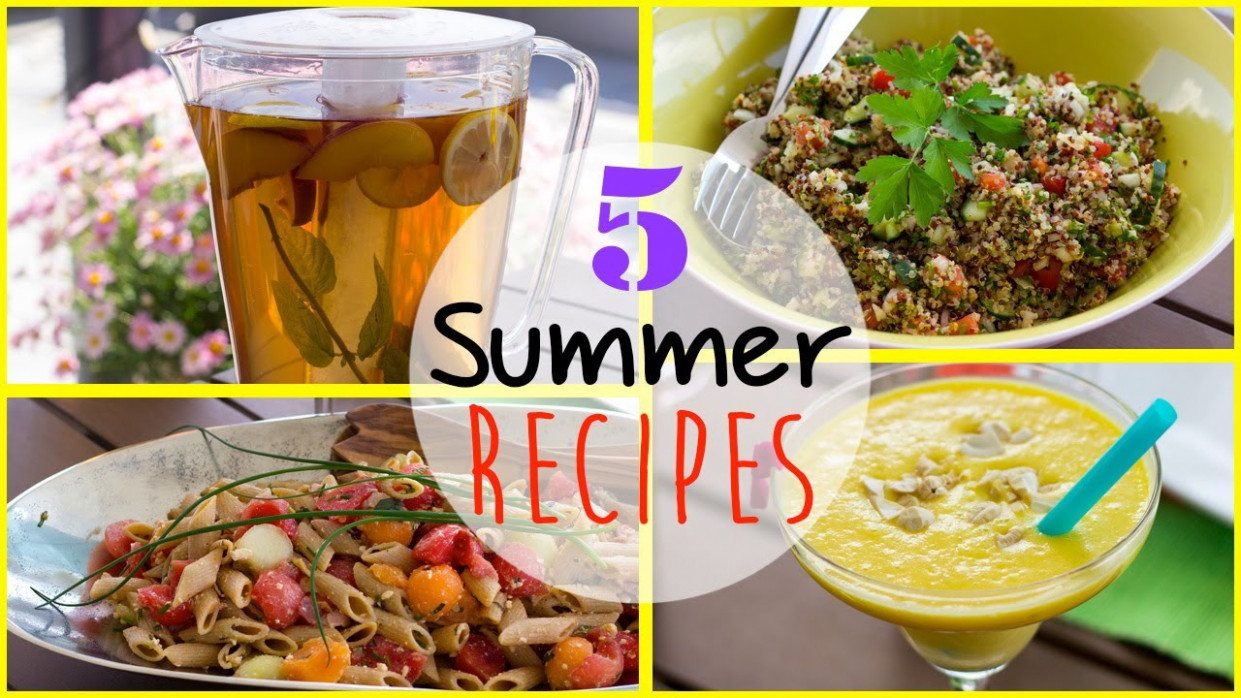 Delicious Summer Recipes ☼ Healthy & Easy!