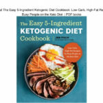 Download The Easy 5 Ingredient Ketogenic Diet Cookbook …