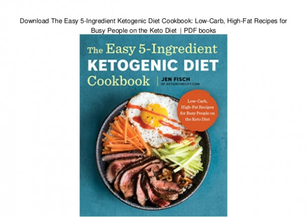 Download The Easy 5-Ingredient Ketogenic Diet Cookbook ...