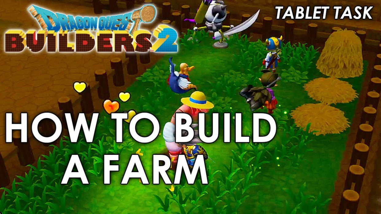 Dragon Quest Builders 10 – How To Build A Farm (Guide)