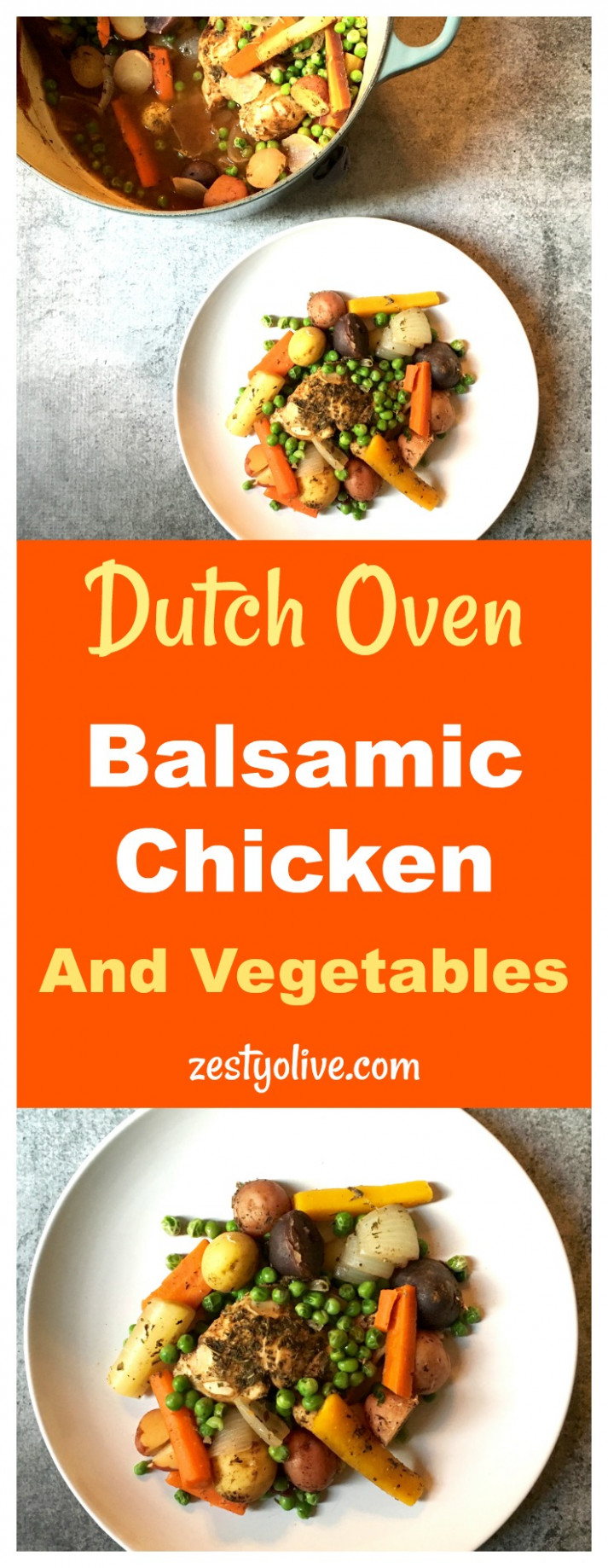 Dutch Oven Balsamic Chicken And Vegetables * Zesty Olive ...