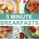 EASY 9 Minute Breakfast Recipes | Healthy Breakfast Ideas